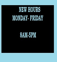 New Hours! Now close at 5pm